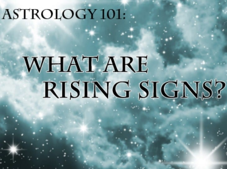 Astrology 101: What Your Rising Sign Says About You - The Frisky