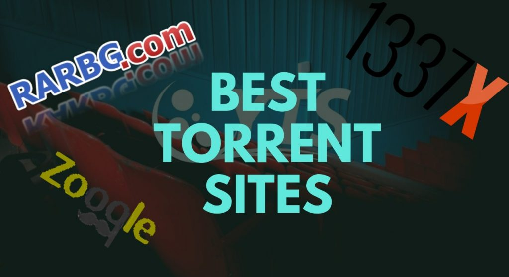 Best Torrent Sites still working in 2018 - The Frisky