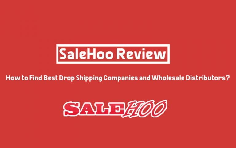 SaleHoo Review – How to Find Best Drop Shipping Companies