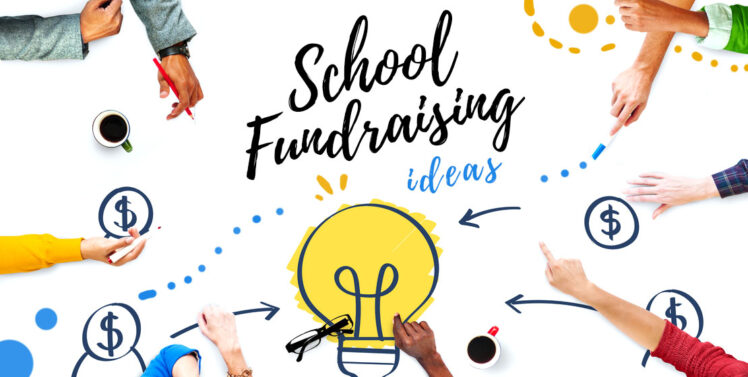 The 6 Benefits Of School Fundraising – 2021 Guide
